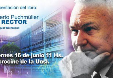 """Libro """"Alberto Puchmüller"""" EL RECTOR"""